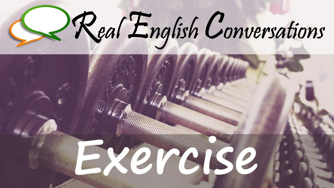 Exercise English Conversations