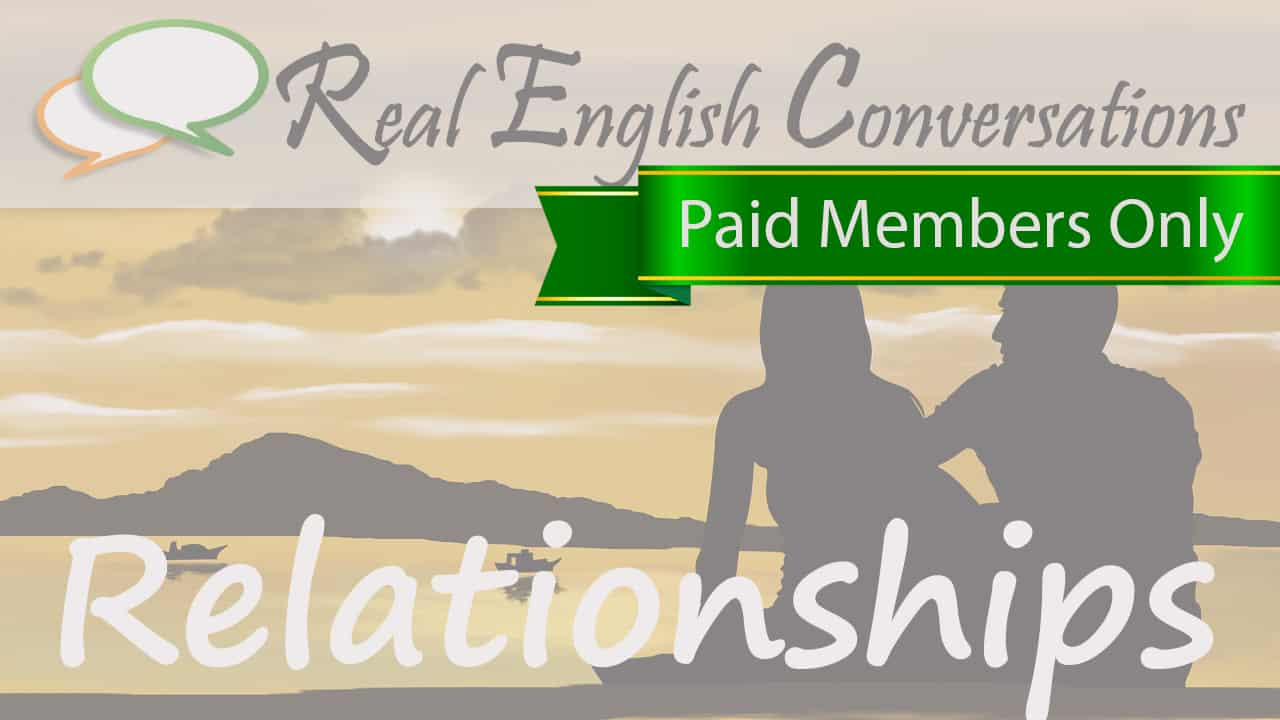 English conversations about relationships