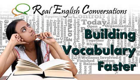 Vocabulary Building Faster